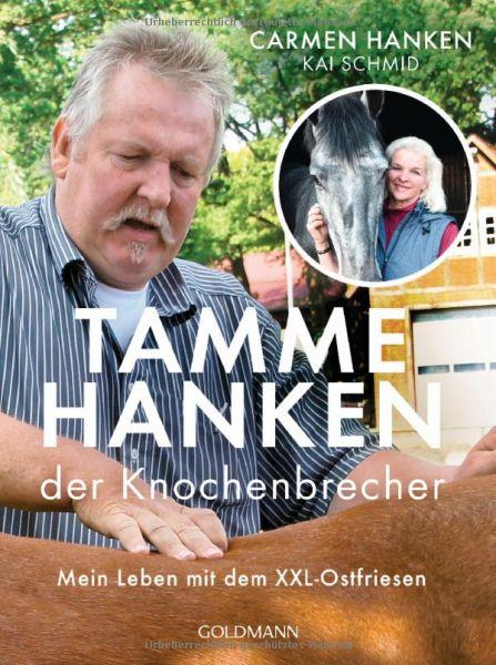 Tamme Hanken der Knochenbrechner - mein Leben mit dem XXL-Ostfriesen